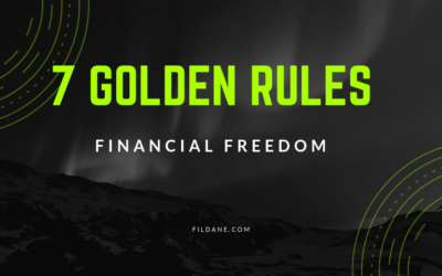7 Golden Rules For Financial Freedom