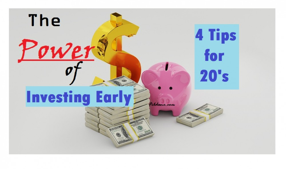 The Power of Investing Early – 4 Tips For 20's