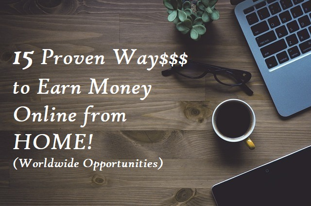 15 Proven Ways To Earn Extra Money From Home Online