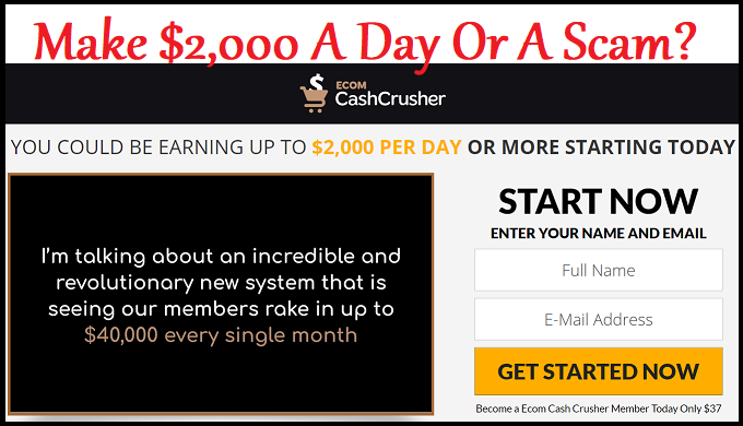 Ecom Cash Crusher Review: Make $2,000 A Day Or Scam?