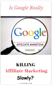 is-google-really-killing-affiliate-marketing-slowly