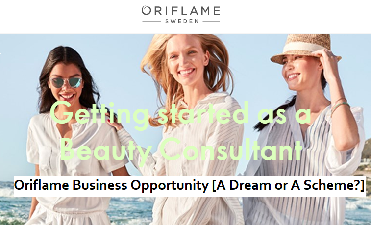 Oriflame Business Opportunity [A Dream Or A Scheme?] – Must Read
