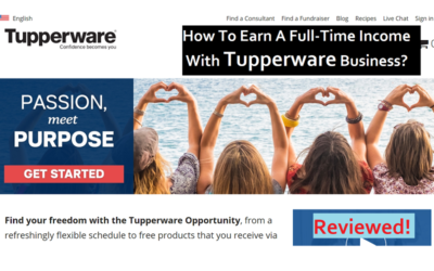 Tupperware Reviews: How To Earn A Full-Time Income?