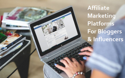Affiliate Marketing Platforms [For Bloggers And Influencers]