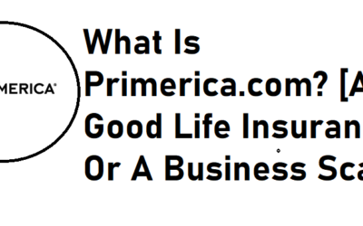 What Is Primerica.com? [A Good Life Insurance Or A Business Scam?]
