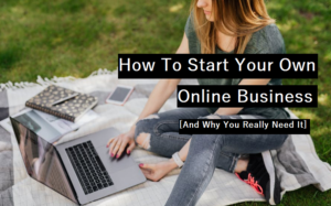 how-to-start-your-own-online-business
